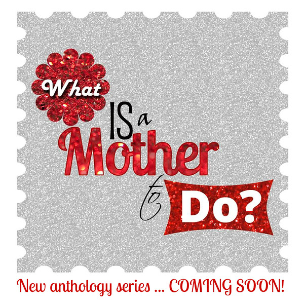 What is a mother to do? Adventures in motherhood and Mayhem!